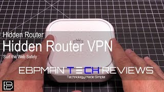 Surf the WEB Privately with The Hidden Router!  Keep your browsing secure!