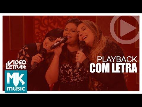 Memórias - Léa Mendonça e Gislaine & Mylena - PLAYBACK COM LETRA