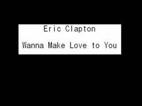 Eric Clapton - Wanna Make Love to You (Crossroads 1988)