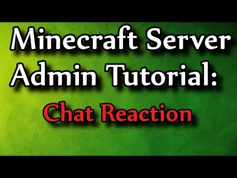 Minecraft Admin How-To: ChatReaction