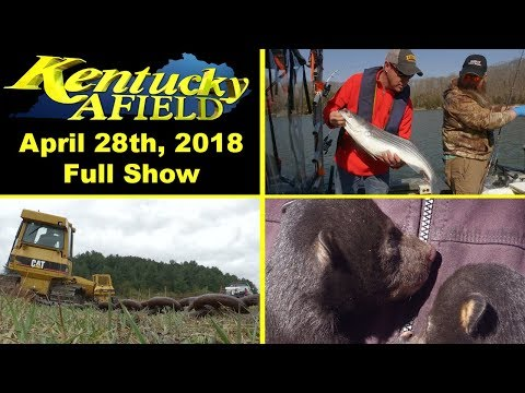 April 28th, 2018 Full Show - Cumberland Stripers, Brush Chaining, Bear Den