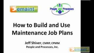 how to build and use maintenance job plans emaint cmms