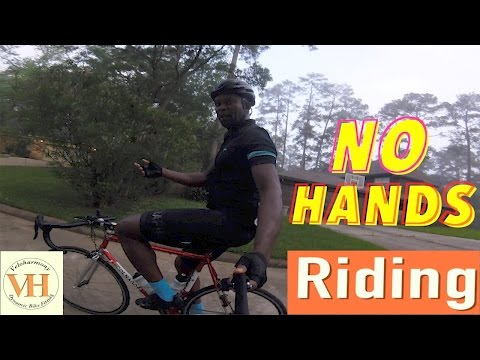 Learn to ride no handed | No Hands Riding