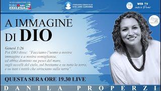 A IMMAGINE DI DIO - Danila Properzi