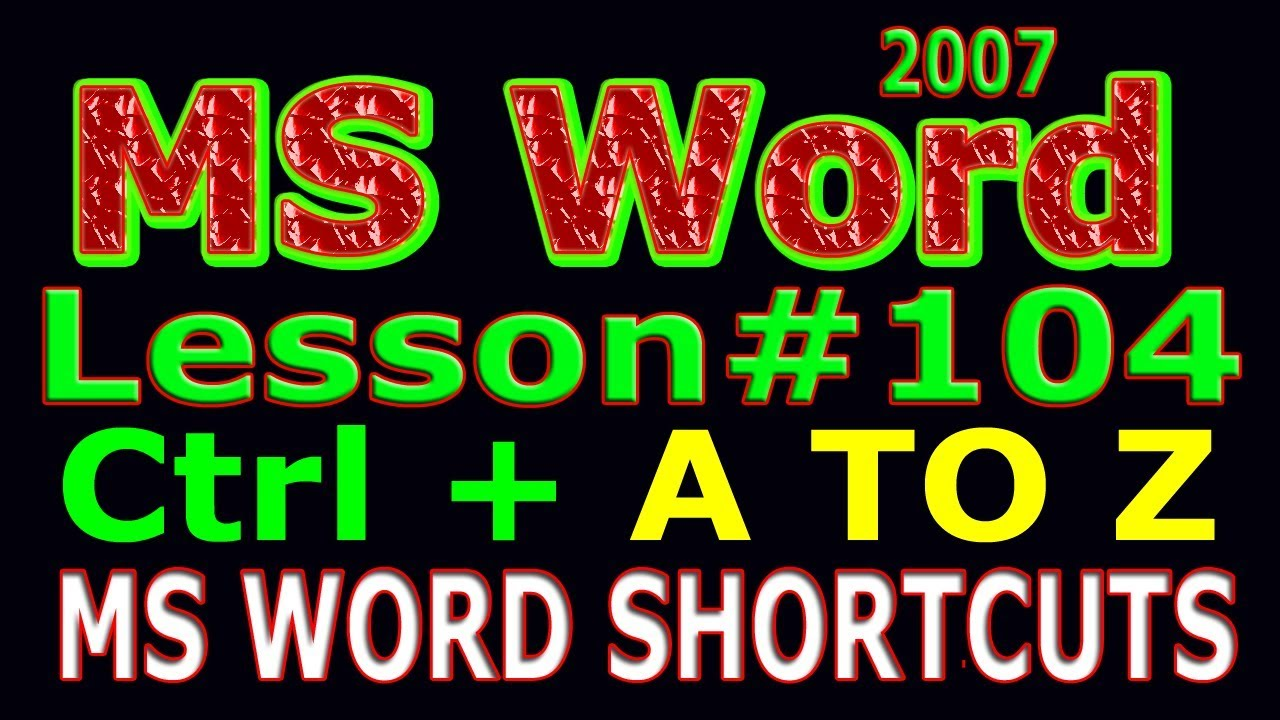 MS Word Shortcuts A to Z MS Word 2007 Tutorial in urdu Lesson # 104