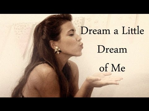 Dream A Little Dream Of Me || Fa Som Som