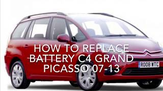 c4 Grand Picasso battery removal-how to