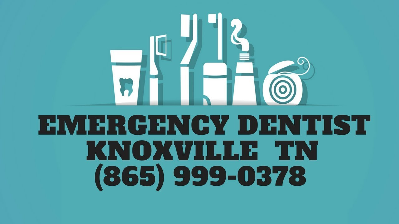 Emergency Dental Care Knoxville TN   Urgent Care Dentist Tennessee   (865)  999-0378