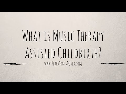 What is Music Therapy Assisted Childbirth?