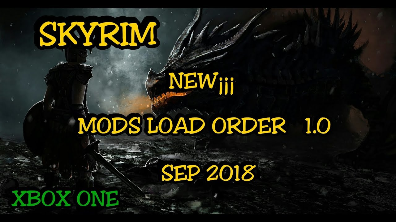 SKYRIM Mods Load Order 1 0 Xbox One ( Divine cities, Graphics pack, UUNP  body, Realistic Pine )