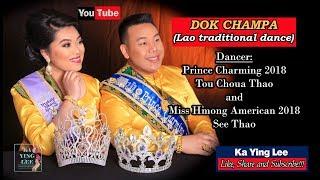 Video upload 2/2/18 DOK CHAMPA (Lao traditional dance) download MP3, 3GP, MP4, WEBM, AVI, FLV Juli 2018