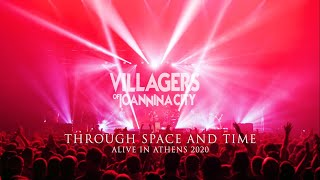 Villagers of Ioannina City - Through Space and Time (Alive in Athens 2020)