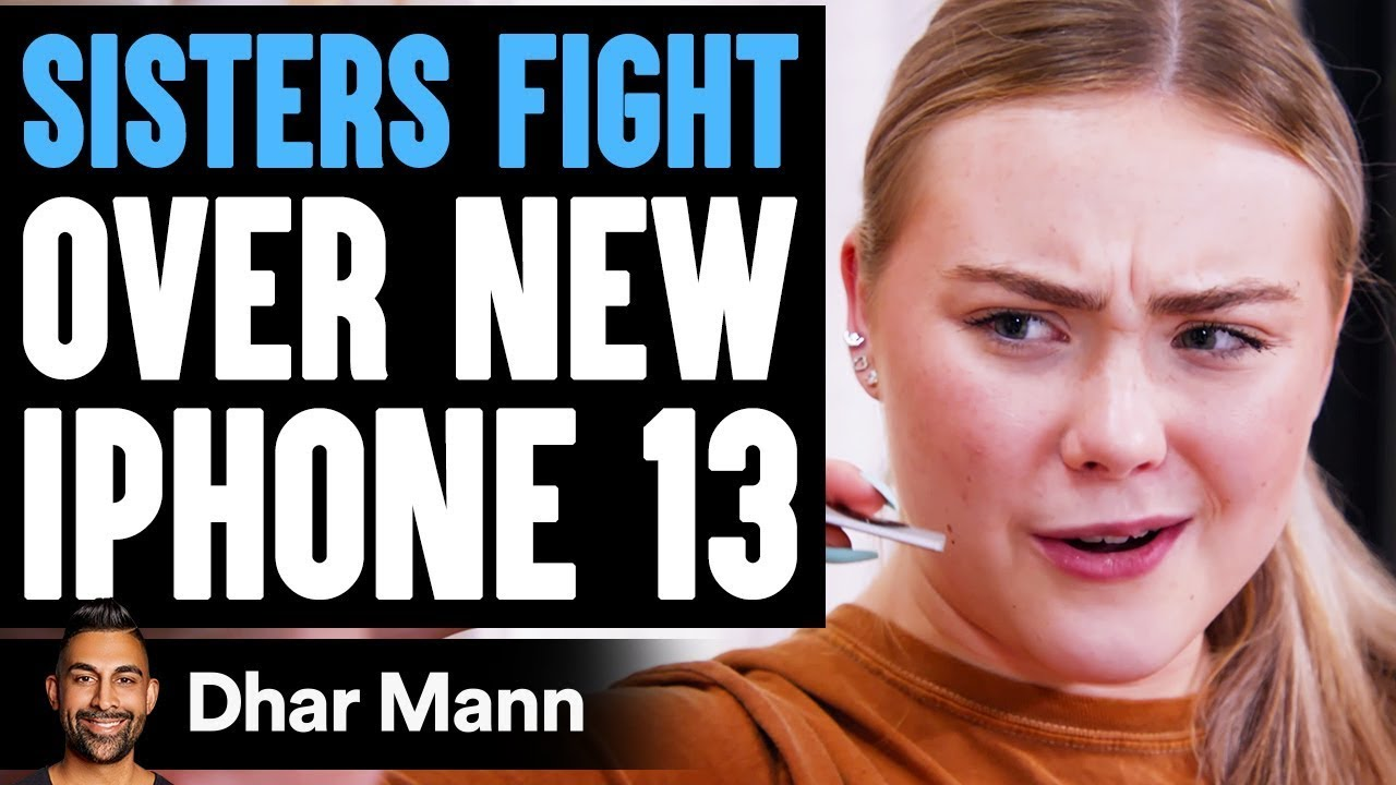 Download SISTERS FIGHT Over New iPhone 13, What Happens Is Shocking | Dhar Mann