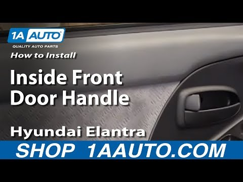 How To Replace Inside Front Door Handle 01 06 Hyundai Elantra Youtube