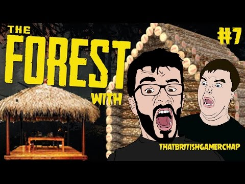 SETTLING INTO THE FOREST - THE FOREST CO-OP W/ THATBRITISHGAMERCHAP #7