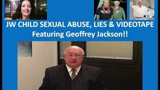 Vid #12 JW Child Sexual Abuse, Lies & Videotape - with Geoffrey Jackson of the Governing Body