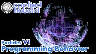 Applied Houdini Particles VI - Programming Behavior