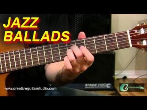 FINGERSTYLE: How to Approach Jazz Guitar Ballads