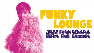Top Lounge and Chillout Music - Funky Lounge Soul Nu jazz