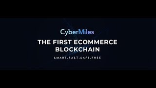 CyberMiles - Public Blockchain for E-commerce