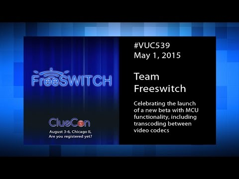 #vuc539 - FreeSWITCH