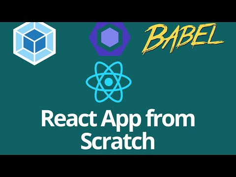 Create React app from SCRATCH | Webpack 4, Babel 7 and Eslint(Airbnb style  guide)