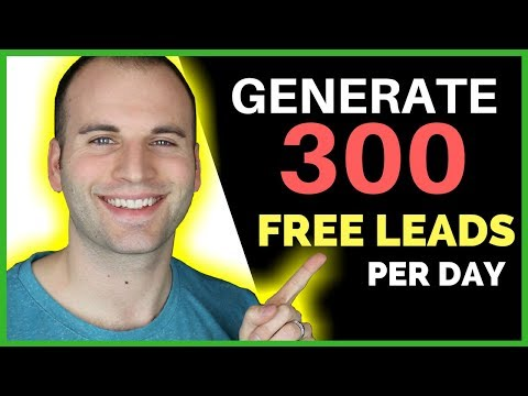 GENERATE 300 FREE LEADS PER DAY - PROOF THIS WORKS!