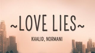 Gambar cover Khalid, Normani - Love Lies (Lyrics)