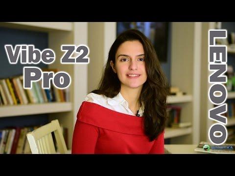 Lenovo Vibe Z2 Pro: обзор смартфона