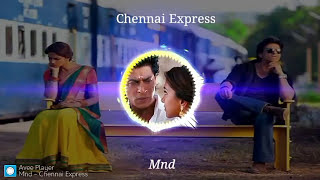 Chennai Express Bgm | tamil movie | Sharukh khan and Deepika | Mnd