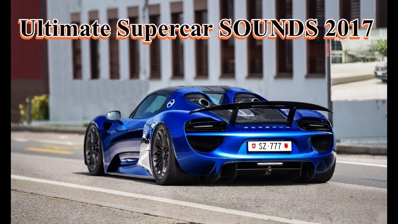 Ultimate Supercar SOUNDS 2017 l LaFerrari FXX K, Veneno, P1, 918, Enzo, Aventador etc.