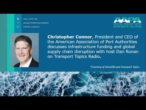 AAPA CEO/President, Christopher Connor, Discusses Infrastructure Funding And Global Supply Chain