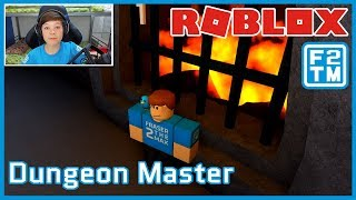 Roblox Dungeon Master | Fraser2TheMax | Roblox Kid Gaming