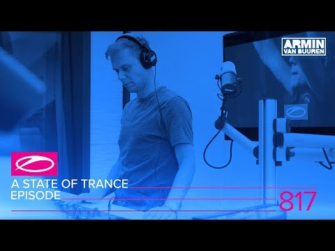 A State Of Trance Episode 817 (#ASOT817)