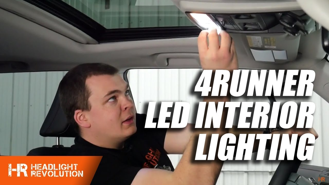 Toyota 4runner Led Interior Lighting Kit Install Dome Lights Wiring Harness Doors And Map