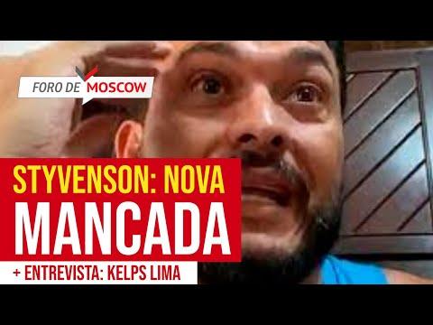 Foro de Moscow 26 jul 2021 - A nova mancada de Styvenson e a reação feminina