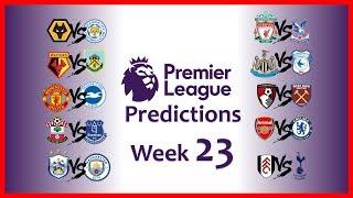 2018-19 PREMIER LEAGUE PREDICTIONS - WEEK 23