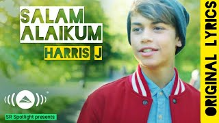 Harris J - Salam Alaikum | Original Lyrical Music Video