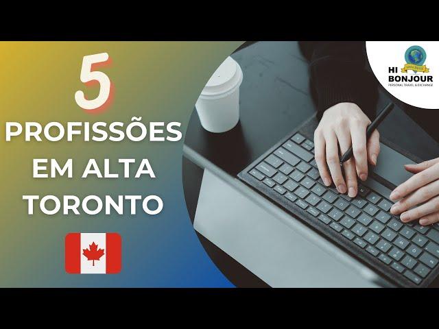 5 profissões em alta em Toronto no Canadá