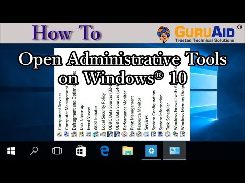 How To Open Administrative Tools On Windows® 10 - GuruAid