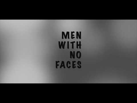 Men With No Faces | Lockdown Film Challenge