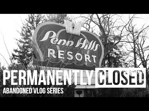 PERMANENTLY CLOSED: Penn Hills Resort