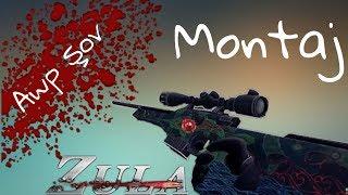 Awp Montaj |Zula Montaj Series #2