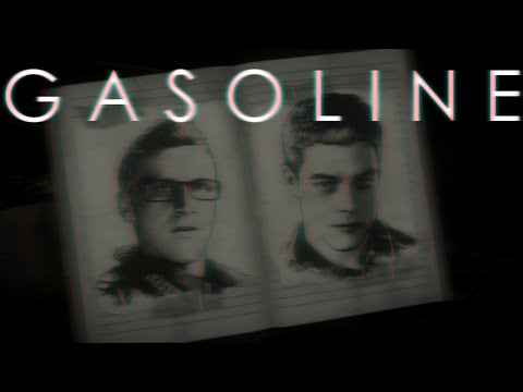 Gasoline - Josh and Chris