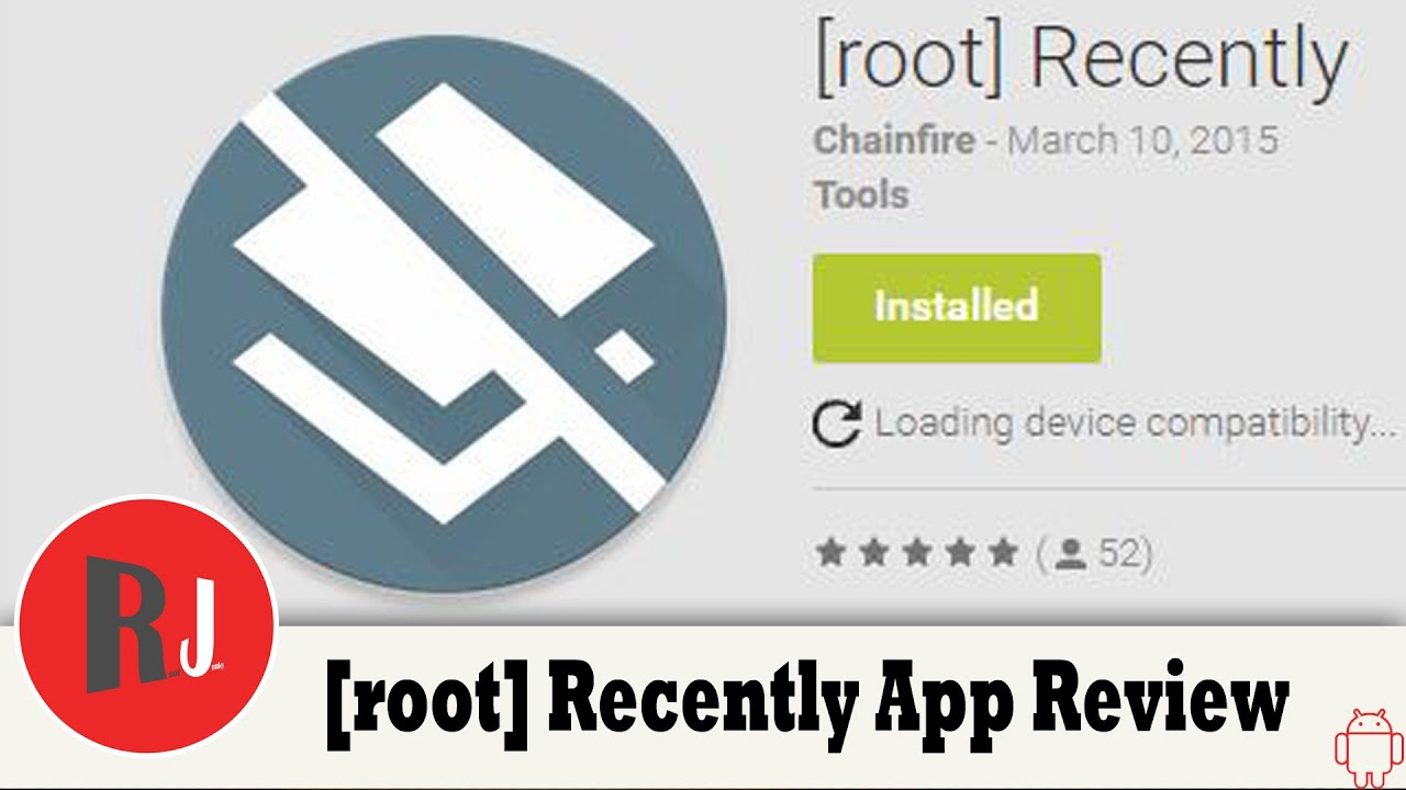 Root Recently App Review by Chainfire