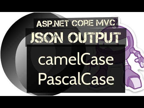 ASP.NET Core MVC JSON Output in camelCase or PascalCase