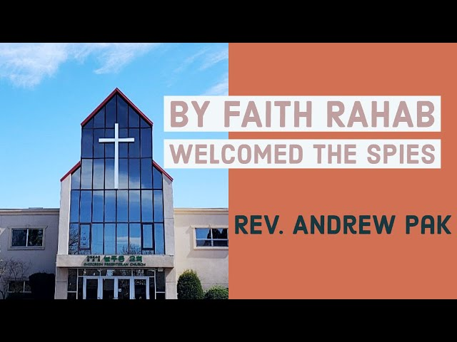 By faith Rahab welcomed the spies | Lord's Day | 6/28/2020