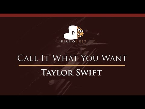 Taylor Swift - Call It What You Want -...