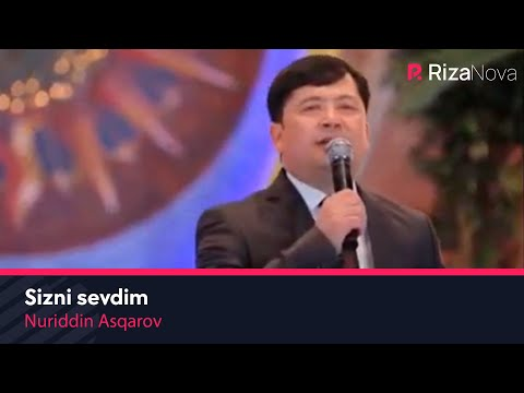 Nuriddin Asqarov - Sizni Sevdim