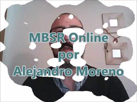 Presentación MBSR Online Alejandro Moreno (Mindfulness)